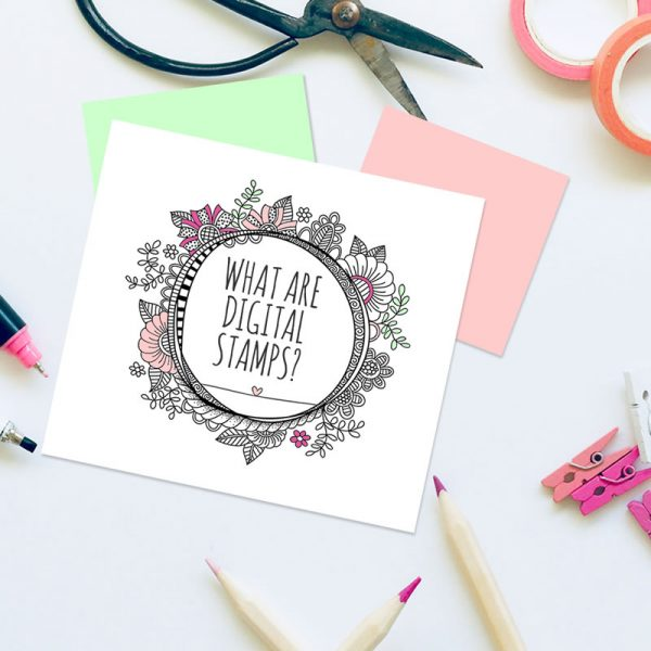 DIY What are digital stamps